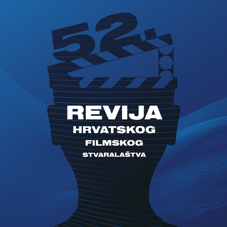 Otvorene prijave za 52. Reviju hrvatskog filmskog stvaralaštva